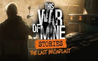 THIS WAR OF MINE STORIES 2019